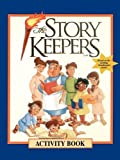 The Storykeepers Activity Book (The story keepers - older readers series) [Paperback]