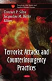 Terrorist Attacks and Counterinsurgency Practices (Terrorism, Hot Spots and Conflict-Related Issues)