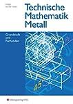 Technische Mathematik Metall, Grund-...