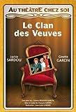Le Clan Des Veuves (Au Théâtre Chez Soi)