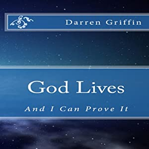 God Lives, and I Can Prove It Audiobook