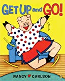 Get Up and Go! (0142410640) by Carlson, Nancy