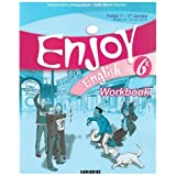 Enjoy English in 6e Palier 1-1re anne Niveau A1-A1+ du CECR : Workbookpar Michle Meyer
