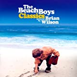 Classics Selected By Brian Wiby The Beach Boys