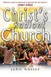Christs Radiant Church (185424700X) by Hosier, John