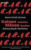 Image de Katzen würden Mäuse kaufen: Schwarzbuch Tierfutter