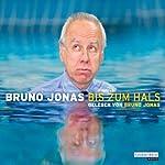 Bis zum Hals   Bruno Jonas