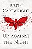 Up Against the Night: A Novel