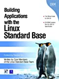 Building Applications with the Linux Standard Base (0131456954) by Linux Standard Base Team