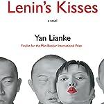 Lenin's Kisses | Yan Lianke,Carlos Rojas - translator