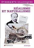 Réalisme et naturalisme : Anthologie