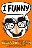 I Funny - FREE PREVIEW EDITION (The First 13 Chapters): A Middle School Story