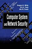 img - for Computer System and Network Security (Computer Science & Engineering) 1st edition by White, Gregory B., Fisch, Eric A., Pooch, Udo W. (1995) Hardcover book / textbook / text book