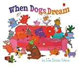 img - for When Dogs Dream by Jean Ekman Adams (2013) Hardcover book / textbook / text book