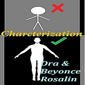 Characterization: 3 Dimensional Character, Character Personalities, Character Backgrounds Audiobook