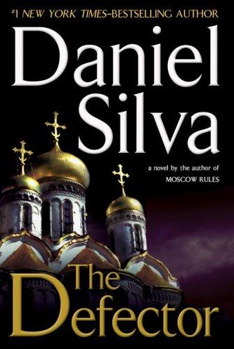 The Defector (Gabriel Allon), DANIEL SILVA
