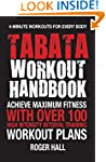 Tabata Workout Handbook: Achieve Maxi...