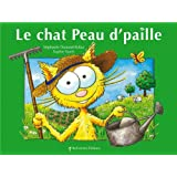 Le chat Peau d'paillepar St�phanie Dunand-Pallaz