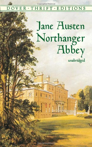 Northanger Abbey (Dover Thrift Editions)