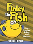 Finley the Fish: Short Stories, Games...