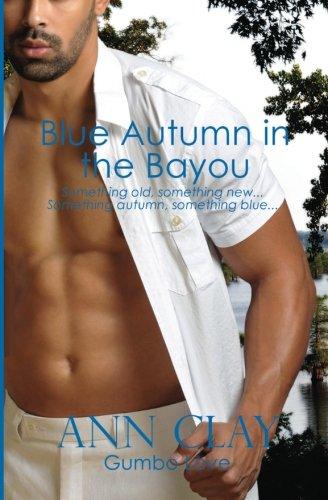 Blue Autumn in the Bayou (Gumbo Love)