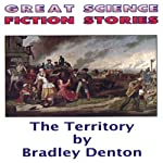 The Territory | Bradley Denton