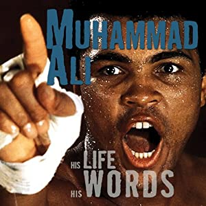 Muhammad Ali: His Life, His Words | [Geoffrey Giuliano]