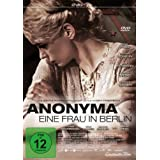 "Anonyma - Eine Frau in Berlinvon ""Nina Hoss"""