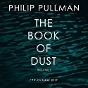 The Book of Dust Audiobook by Philip Pullman Narrated by To Be Announced