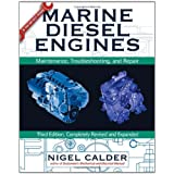 Marine Diesel Engines: Maintenance, Troubleshooting, and Repairby Nigel Calder