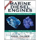 Marine Diesel Engines: Maintenance, Troubleshooting, and Repairby Nigel Calder