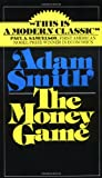 Money Game (0394721039) by Adam Smith