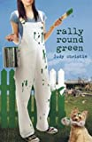 Rally Round Green (The Green Series)