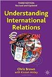 Chris Brown Understanding International Relations