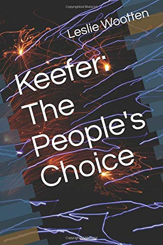 Keefer The Peoples Choice [Wootten, Leslie A] (Tapa Blanda)