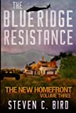 img - for The Blue Ridge Resistance: The New Homefront, Volume 3 book / textbook / text book