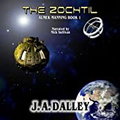 The Zochtil: Almek Manning, Book 1 | [James Dalley]