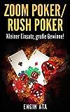 Zoom Poker/Rush Poker: Kleiner Einsatz, gro�e Gewinne!