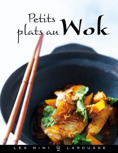 Ebook petits plats au wok les mini larousse cuisine french edition di jean fran ois mallet - Edition larousse cuisine ...