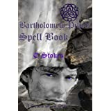 Bartholomew Pike's Spell Book (The Seven Spell stories)by T Stokes
