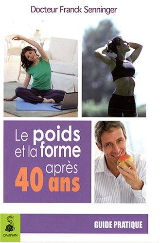 le-poids-et-la-forme-apres-40-ans-le-regime-sorbier