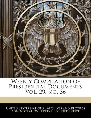 Weekly Compilation of Presidential Documents Vol. 29, no. 36