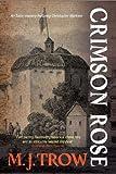 Crimson Rose (A Christopher Marlowe Mystery)