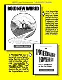 img - for BOLD NEW WORLD: the novel: The story of a bold and visionary people creating a dynamic new community and way of life in which human potential can be developed to a whole new level in the 21st Century. book / textbook / text book