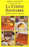 echange, troc Sylvianne Leveille - La cuisine savoyarde