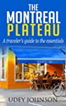 The Montreal Plateau: A traveler's gu...