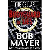 Bodyguard of Lies (The Cellar Book 1) ~ Bob Mayer