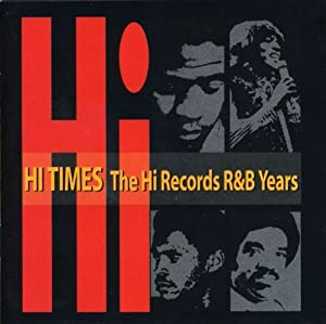 Hi Records R&B Years