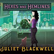Hexes and Hemlines: A Witchcraft Mystery, Book 3 | Juliet Blackwell