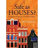 img - for [(Safe as Houses?: A Historical Analysis of Property Prices)] [Author: Neil Monnery] published on (October, 2011) book / textbook / text book